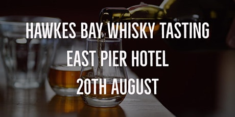 Hawkes Bay Whisky Tasting - Presented by Eight Pm tickets