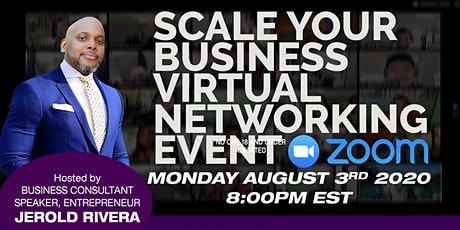 SCALE YOUR BUSINESS VIRTUAL NETWORKING EVENT tickets