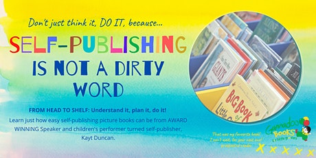 Self-publishing is not a dirty word! tickets
