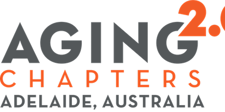 "Aging2.0 Adelaide Chapter ""Take Two Pre-Launch"" tickets"