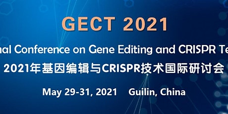 Int'l Conference on Gene Editing and CRISPR Technologies (GECT 2021) tickets
