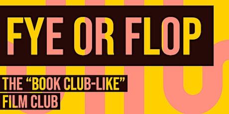 Fye or Flop tickets
