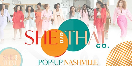 She Did That Co.™ Pop-Up Nashville tickets