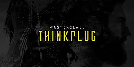 MasterClass Thinkplug bilhetes