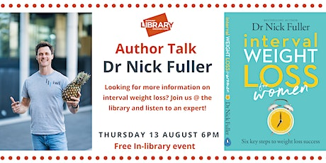 Author Talk- Dr Nick Fuller tickets