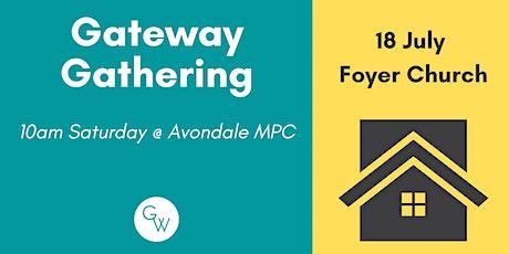 Gateway Foyer Church tickets