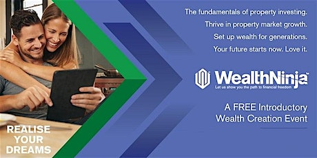 Wealth Ninja: FREE Introductory Wealth Creation Event tickets