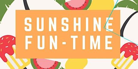 Sunshine Fun-Time tickets