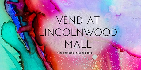 Vend at Lincolnwood Mall tickets