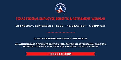 Texas Federal Employee Benefits & Retirement Webinar tickets