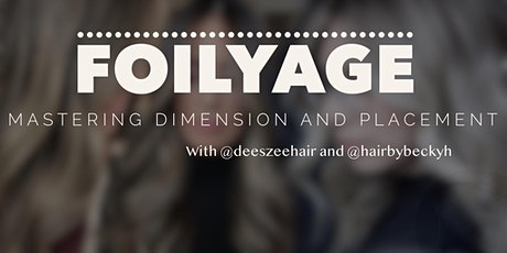 Foilyage: Mastering Dimension and Placement tickets