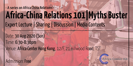 Africa-China Relations 101 | Myths Buster tickets