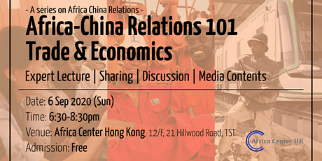 Africa-China Relations 101 | Trade & Economics tickets