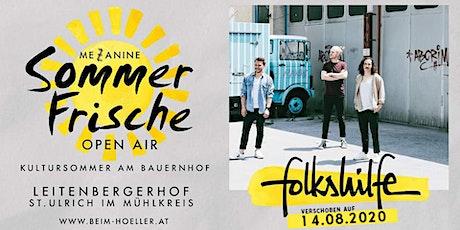 Folkshilfe | Mezzanine Sommerfrische Open Air - Ersatztermin Tickets