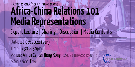Africa-China Relations 101 | Media Representations tickets