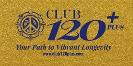 Orientation for Club120plus, Thursday, July 16 at 4 pm tickets