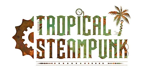 Tropical Steampunk Costume Crafting tickets