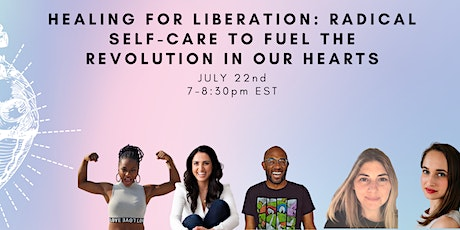 Healing for Liberation: Radical Self-Care to Fuel the Revolution tickets