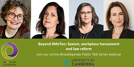 Beyond #MeToo: Sexism, workplace harassment and law reform tickets