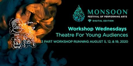 Workshop - Theatre for Young Audiences:  Creative Writing - Part 2 of 3 tickets
