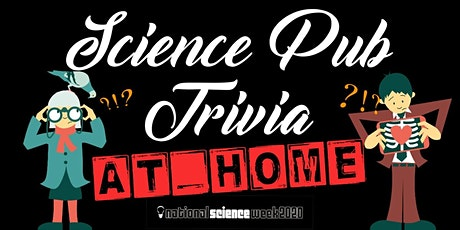 Science Pub Trivia- At Home! tickets