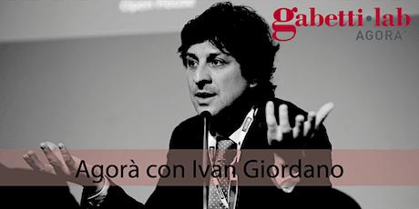 Gabetti Lab Agorà con Ivan Giordano - Mediazione e ICAF Card biglietti