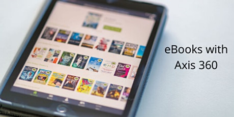 Get Connected: eBooks with Axis 360 tickets