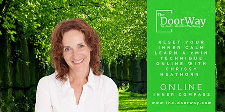 Reset Your Inner Calm Learn a 2 Min Technique, with Chrissy Heathorn ONLINE tickets