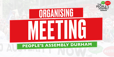 Durham Peoples Assembly Organising Meeting tickets