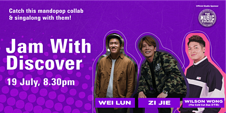 Jam with Discover featuring Rao Zi Jie, Wei Lun and Wilson Wong tickets