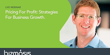 Pricing For Profit. Strategies For Business Growth tickets