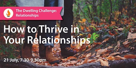 How to Thrive in Your Relationships tickets
