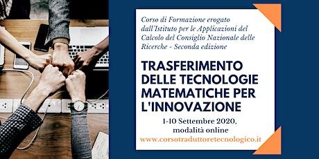Corso Online - Trasferimento delle Tecnologie Matematiche per l'Innovazione biglietti