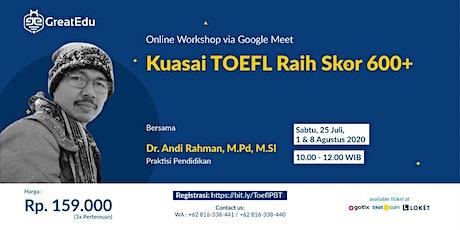 [PAID EVENT] Kuasai TOEFL Raih Skor 600+ tickets
