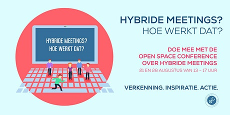 Hybride Meetings: mogelijkheden en uitdagingen. tickets