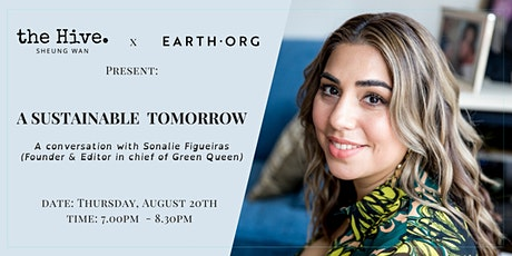 "A Sustainable Tomorrow: A Conversation with Sonalie ""Green Queen"" Figueiras tickets"