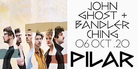 John Ghost + Bandler Ching tickets
