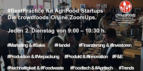 AgriFood Startup #ZoomUp Vol. 15: #Best Practice:  Food Qualitätsmanagement tickets