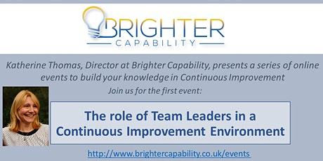 The Role of Team Leaders in a Continuous Improvement Environment tickets