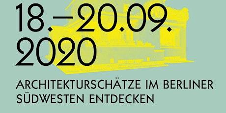 Wochenende der Moderne am 18.09.-20.09.2020, Architekturschätze in Berlin Tickets