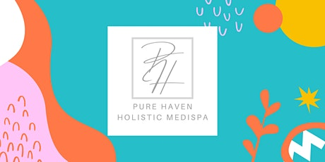 Pure Haven Skin And Beaute - New Wellness Clinic Grand Opening tickets