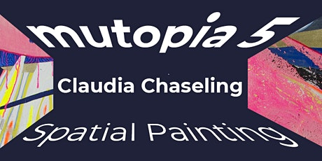 Australian Embassy Berlin Exhibition: Claudia Chaseling with 'mutopia 5' Tickets