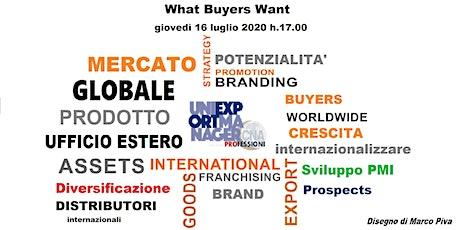 What buyers want biglietti