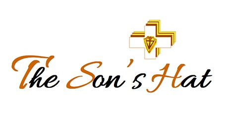 """The Son's  Hat :   """"SPEAK to God :  The Gift Of Intimacy"""" tickets"""