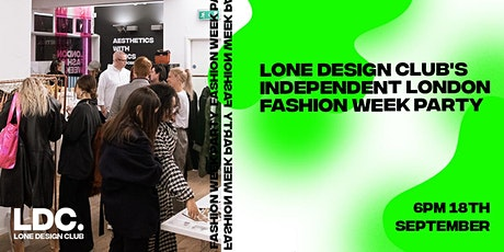Lone Design Club's Independent London Fashion Week Party tickets