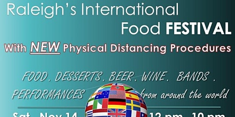 Raleigh's International Food Festival ! NEW Physical Distancing Lifestyle! tickets