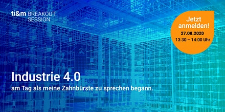 ti&m breakout session: Industrie 4.0 Tickets