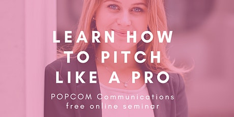 How to pitch like a pro - free media pitch seminar tickets