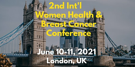 2nd International Women Health and Breast Cancer Conference tickets