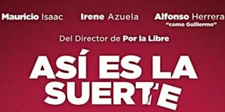 Película: ASí ES LA SUERTE entradas
